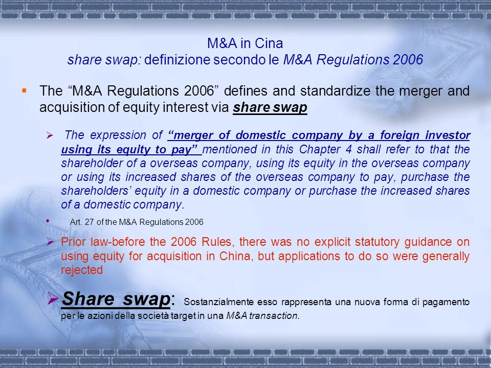 M&A in Cina share swap: definizione secondo le M&A Regulations 2006