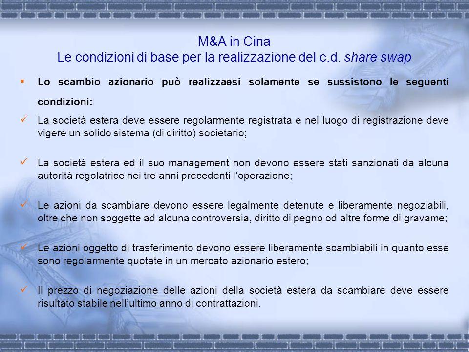 M&A in Cina Le condizioni di base per la realizzazione del c. d