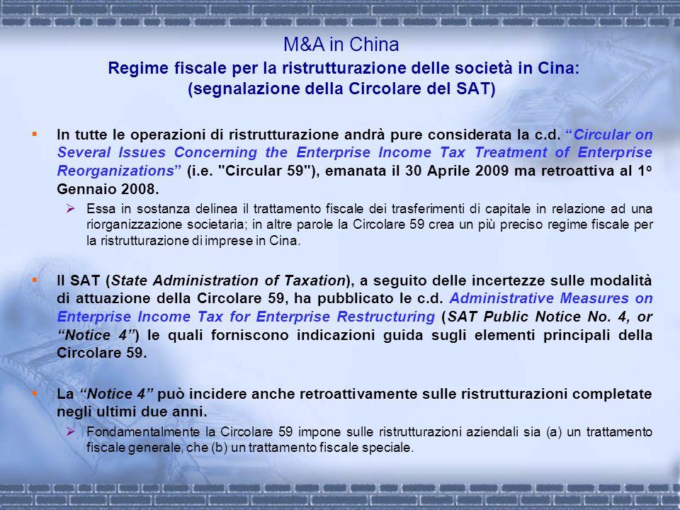 M&A in China Regime fiscale per la ristrutturazione delle società in Cina: (segnalazione della Circolare del SAT)