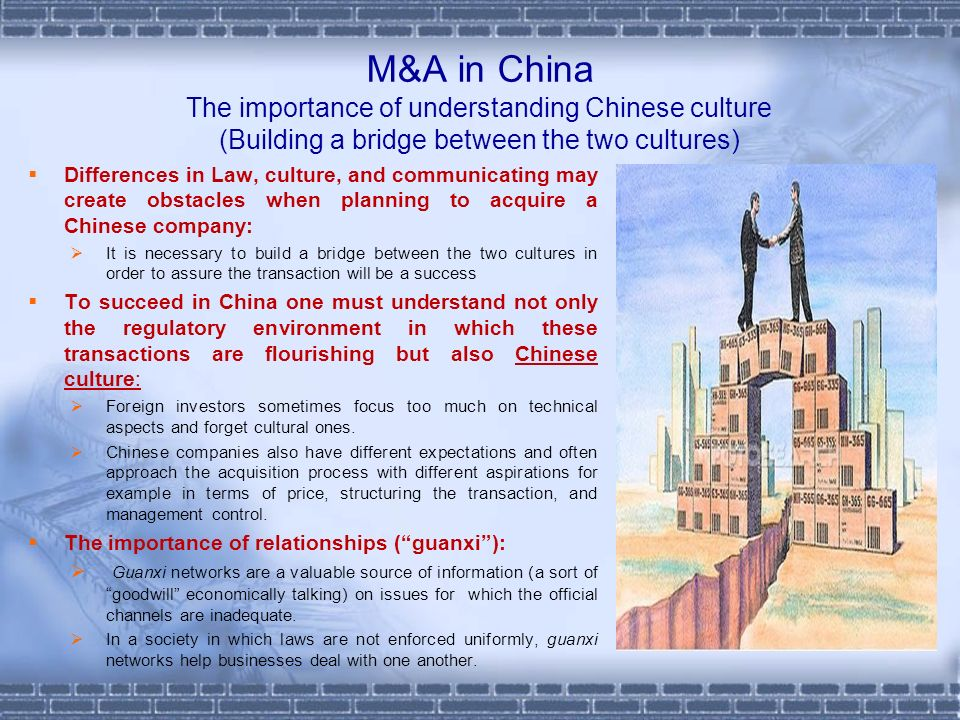 M&A in China The importance of understanding Chinese culture (Building a bridge between the two cultures)‏