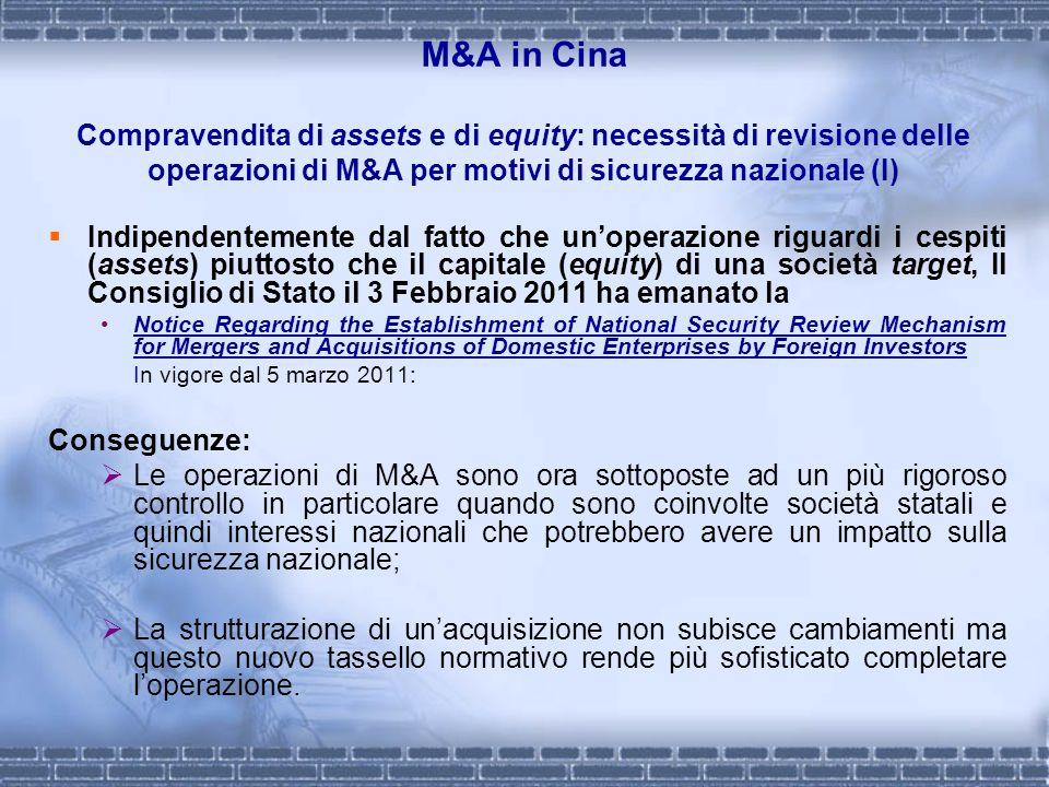 M&A in Cina Compravendita di assets e di equity: necessità di revisione delle operazioni di M&A per motivi di sicurezza nazionale (I)