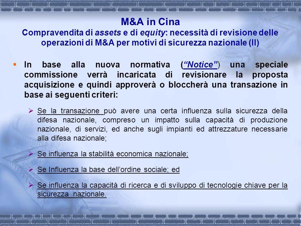 M&A in Cina Compravendita di assets e di equity: necessità di revisione delle operazioni di M&A per motivi di sicurezza nazionale (II)
