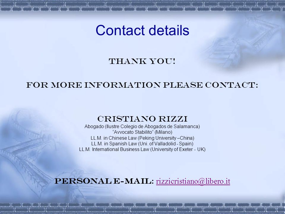 Contact details Thank you! For more information please contact: