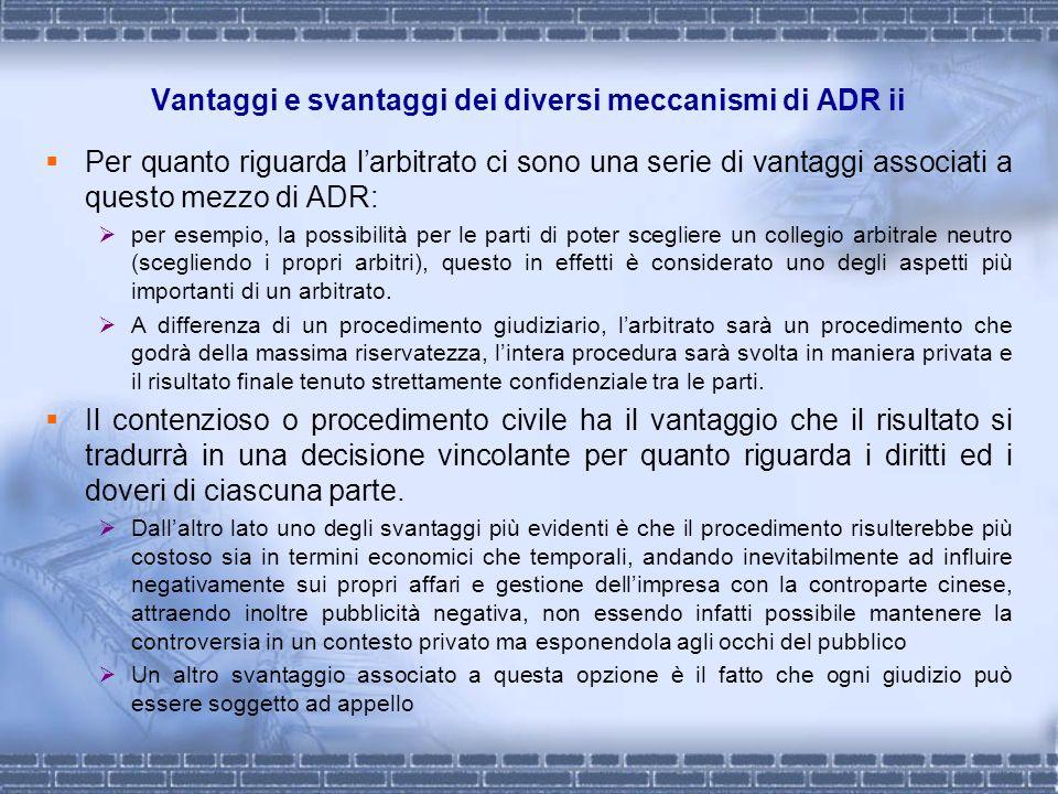 Vantaggi e svantaggi dei diversi meccanismi di ADR ii