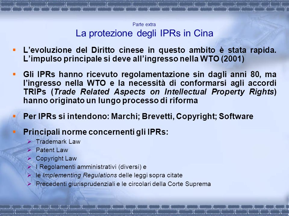 Parte extra La protezione degli IPRs in Cina