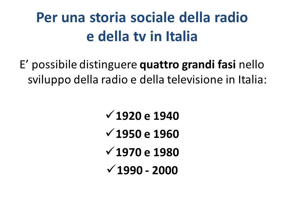 Per una storia sociale della radio e della tv in Italia