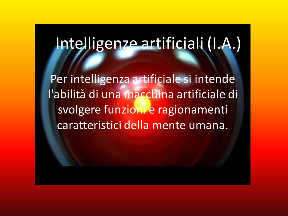 Intelligenze artificiali (I.A.)