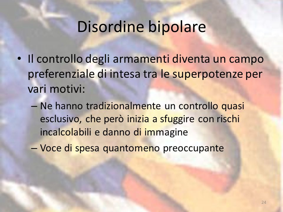 Disordine bipolare Il controllo degli armamenti diventa un campo preferenziale di intesa tra le superpotenze per vari motivi: