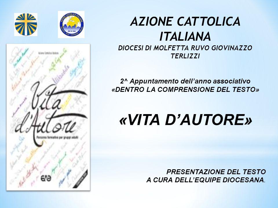 «VITA D'AUTORE» AZIONE CATTOLICA ITALIANA