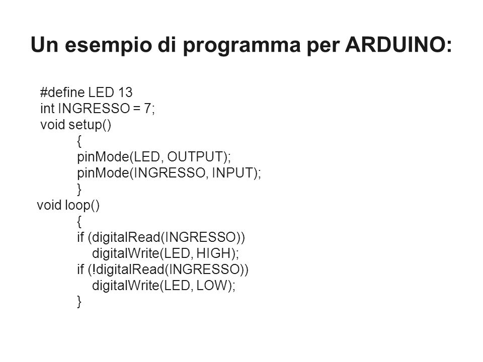 Un esempio di programma per ARDUINO: