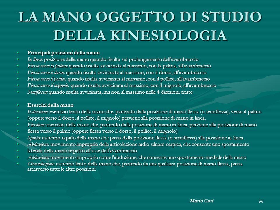 LA MANO OGGETTO DI STUDIO DELLA KINESIOLOGIA