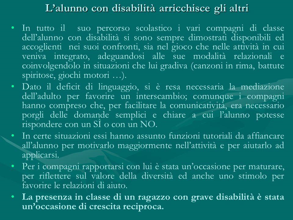 L'alunno con disabilità arricchisce gli altri