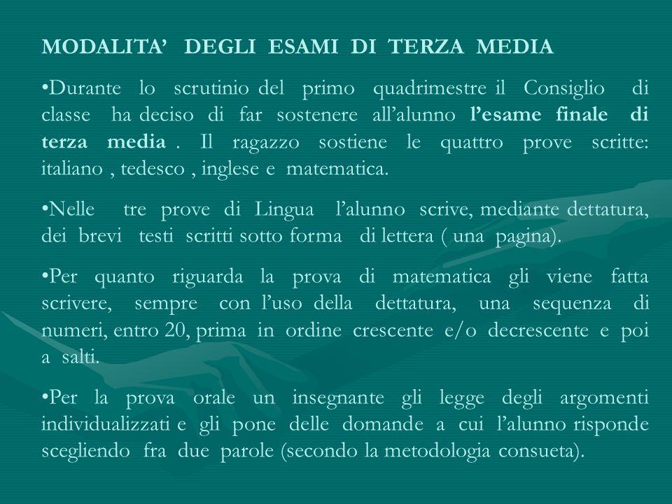 MODALITA' DEGLI ESAMI DI TERZA MEDIA