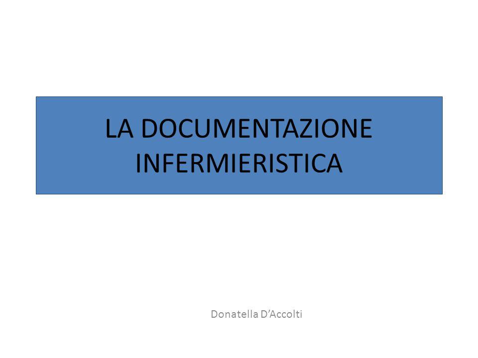 LA DOCUMENTAZIONE INFERMIERISTICA