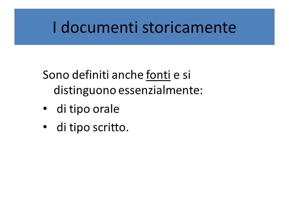 I documenti storicamente