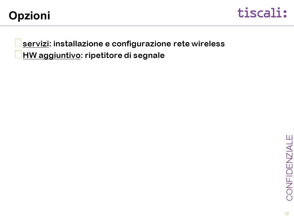 Opzioni servizi: installazione e configurazione rete wireless