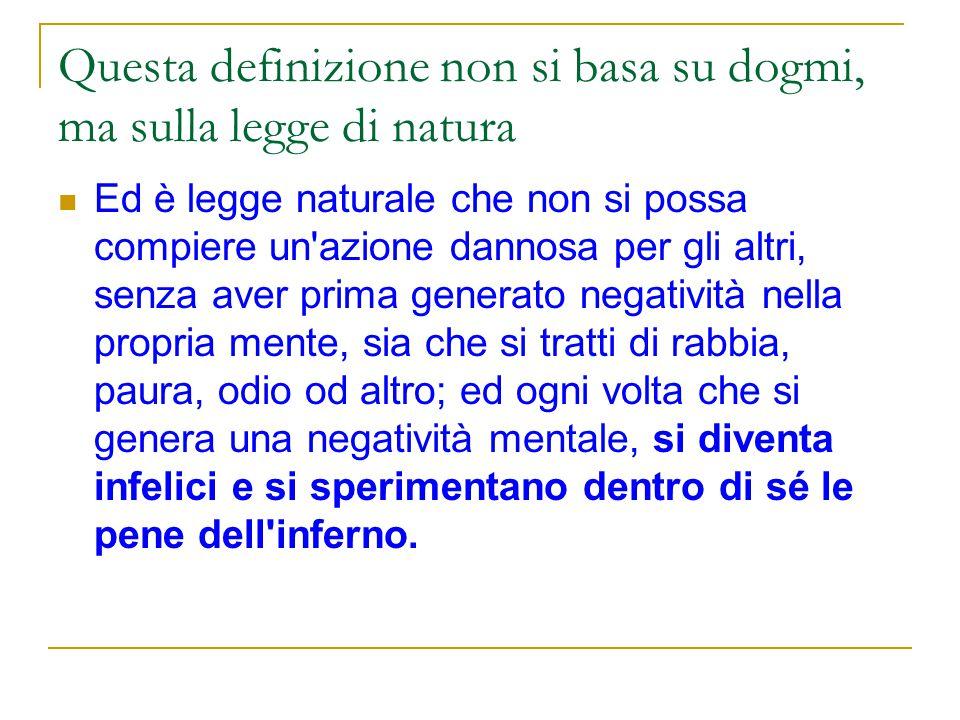 Questa definizione non si basa su dogmi, ma sulla legge di natura