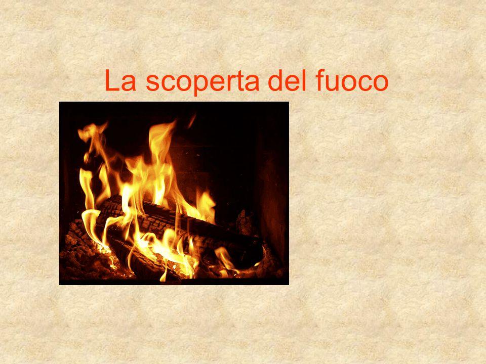 La scoperta del fuoco