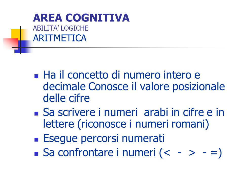 AREA COGNITIVA ABILITA' LOGICHE ARITMETICA