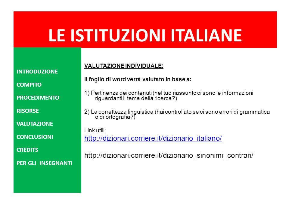 LE ISTITUZIONI ITALIANE