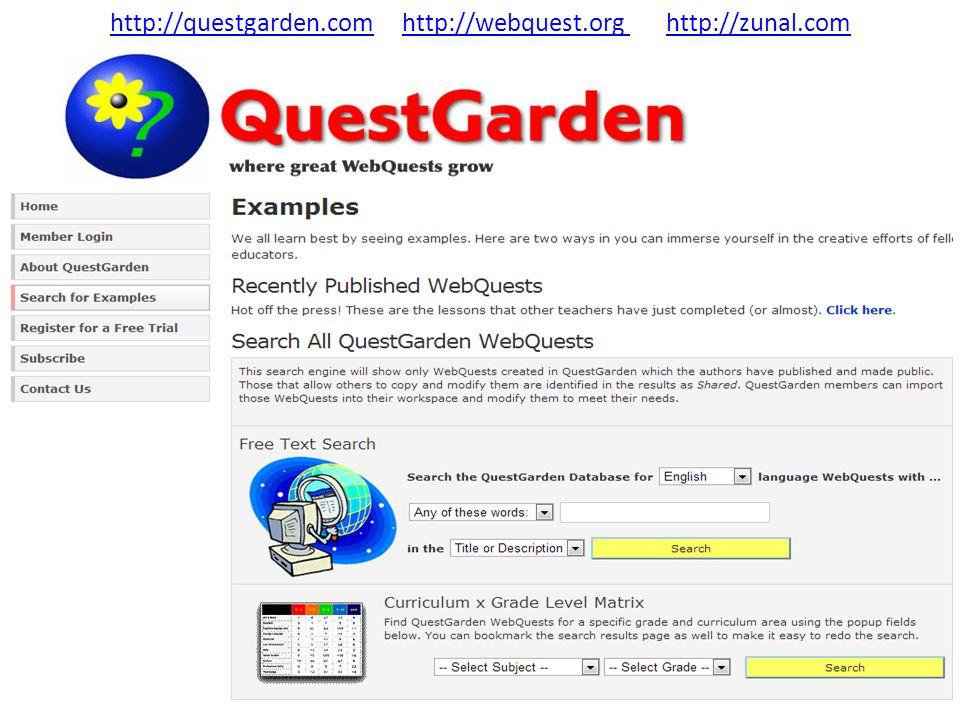 http://questgarden.com http://webquest.org http://zunal.com