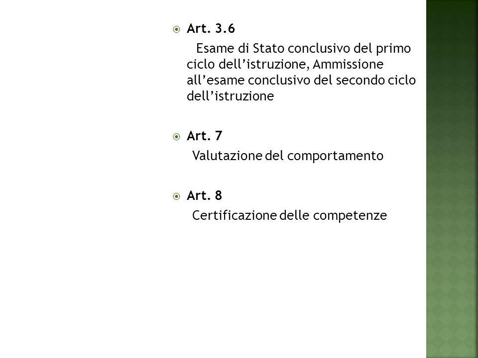 Art. 3.6 Esame di Stato conclusivo del primo ciclo dell'istruzione, Ammissione all'esame conclusivo del secondo ciclo dell'istruzione.