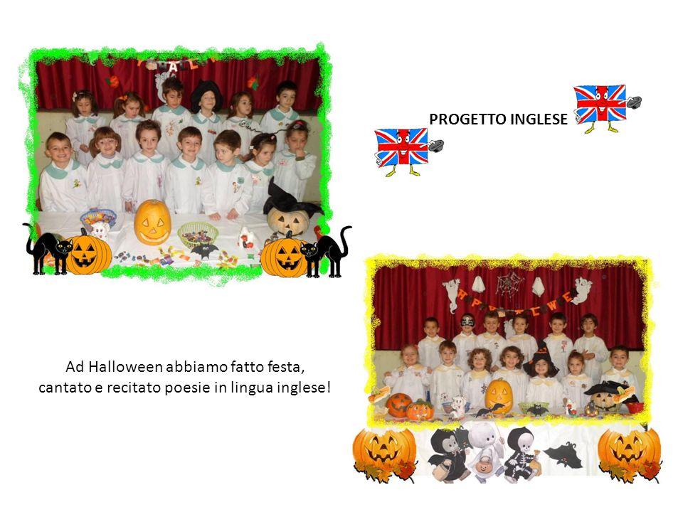 PROGETTO INGLESE Ad Halloween abbiamo fatto festa, cantato e recitato poesie in lingua inglese!