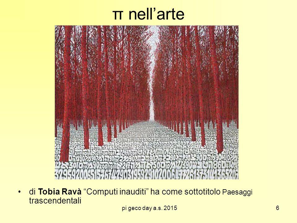 π nell'arte di Tobia Ravà Computi inauditi ha come sottotitolo Paesaggi trascendentali.