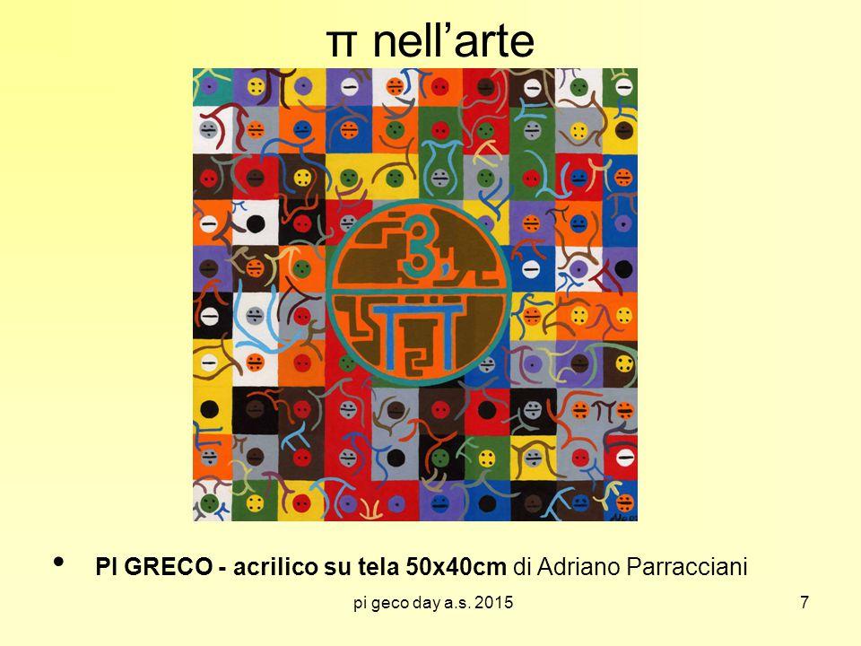 π nell'arte PI GRECO - acrilico su tela 50x40cm di Adriano Parracciani