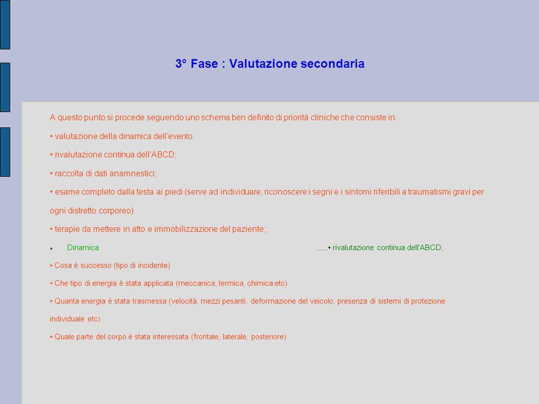 3° Fase : Valutazione secondaria