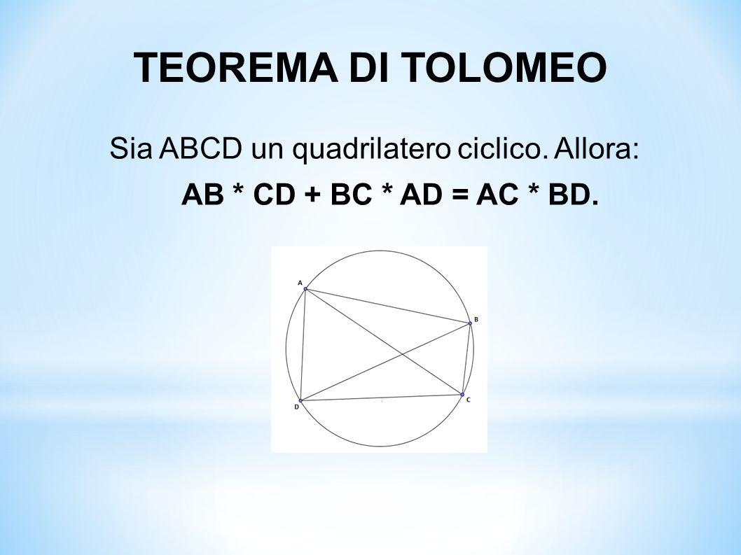 Sia ABCD un quadrilatero ciclico. Allora: