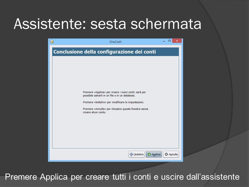 Assistente: sesta schermata