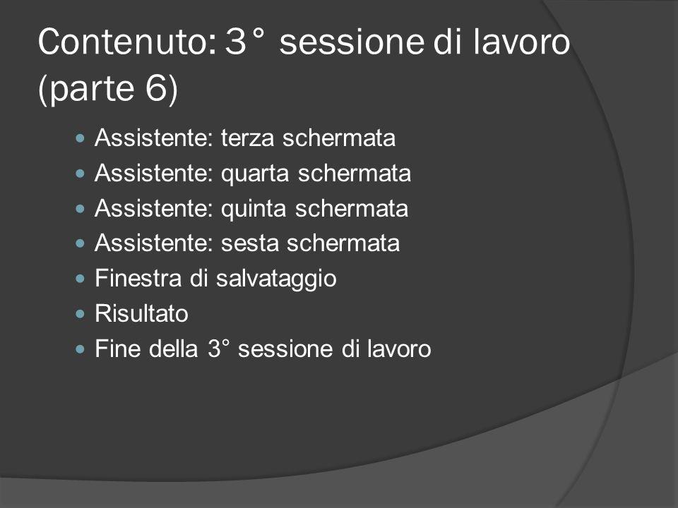 Contenuto: 3° sessione di lavoro (parte 6)