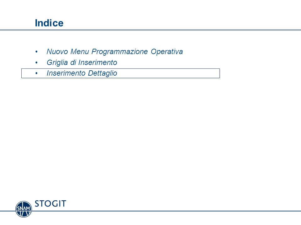 Indice Nuovo Menu Programmazione Operativa Griglia di Inserimento
