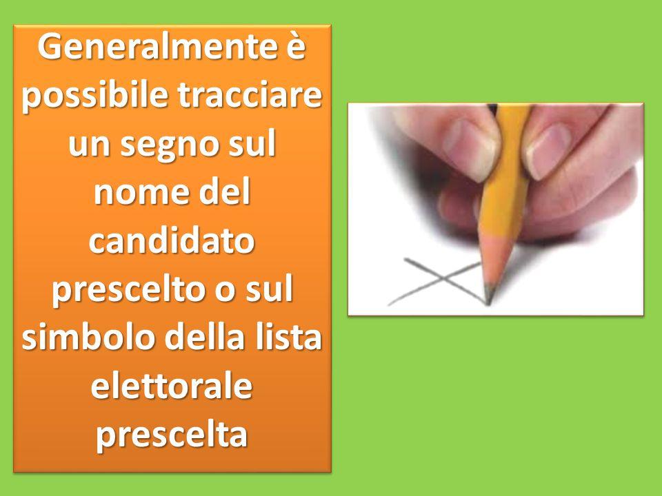 Generalmente è possibile tracciare un segno sul nome del candidato prescelto o sul simbolo della lista elettorale prescelta