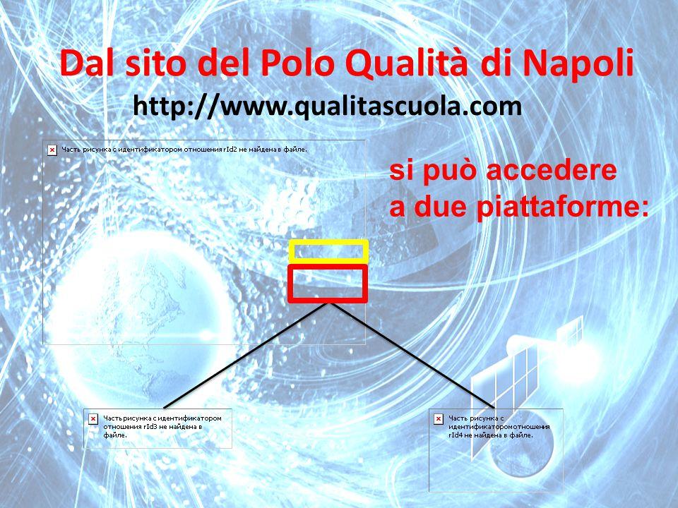 Dal sito del Polo Qualità di Napoli