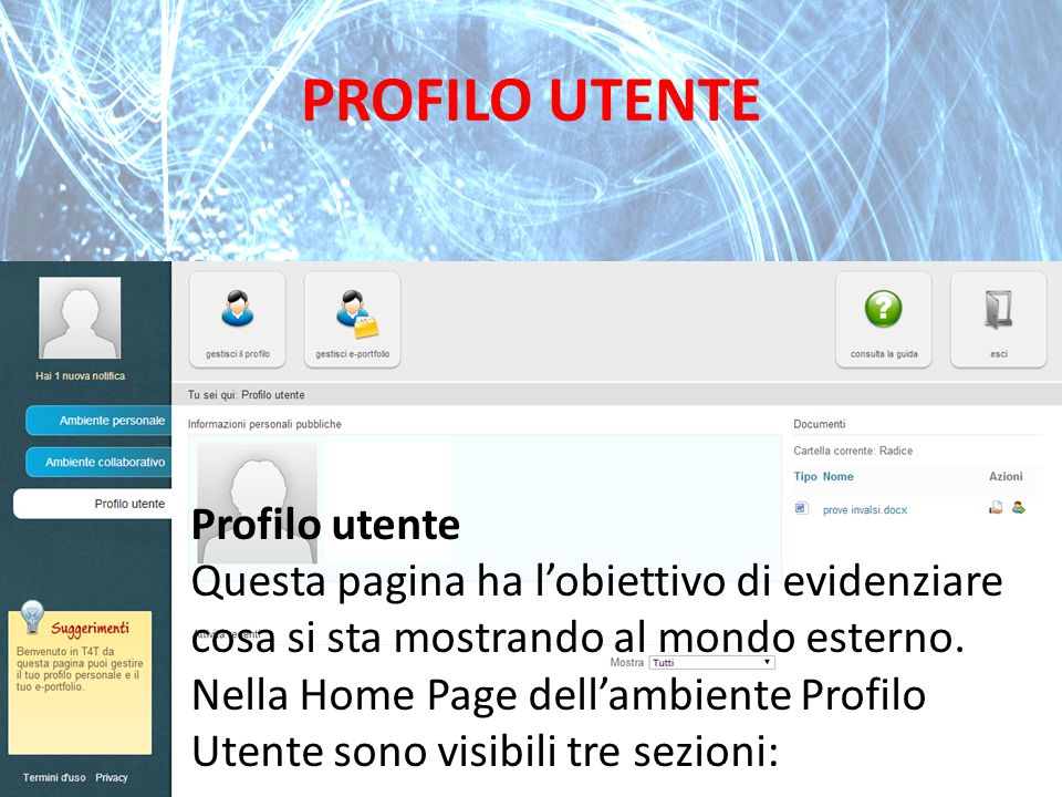 PROFILO UTENTE Profilo utente