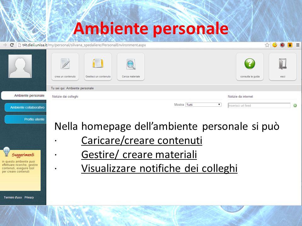 Ambiente personale Nella homepage dell'ambiente personale si può