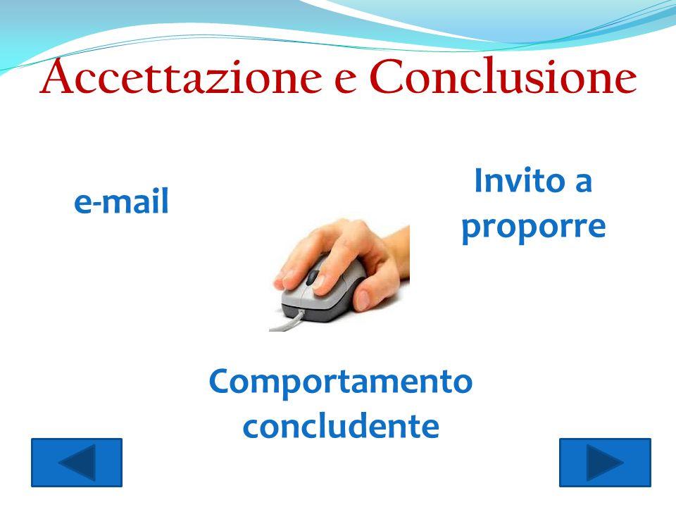 Accettazione e Conclusione Comportamento concludente
