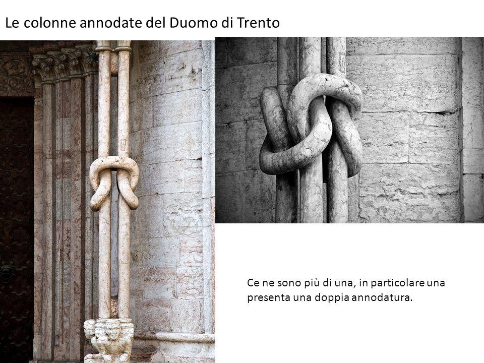 Le colonne annodate del Duomo di Trento