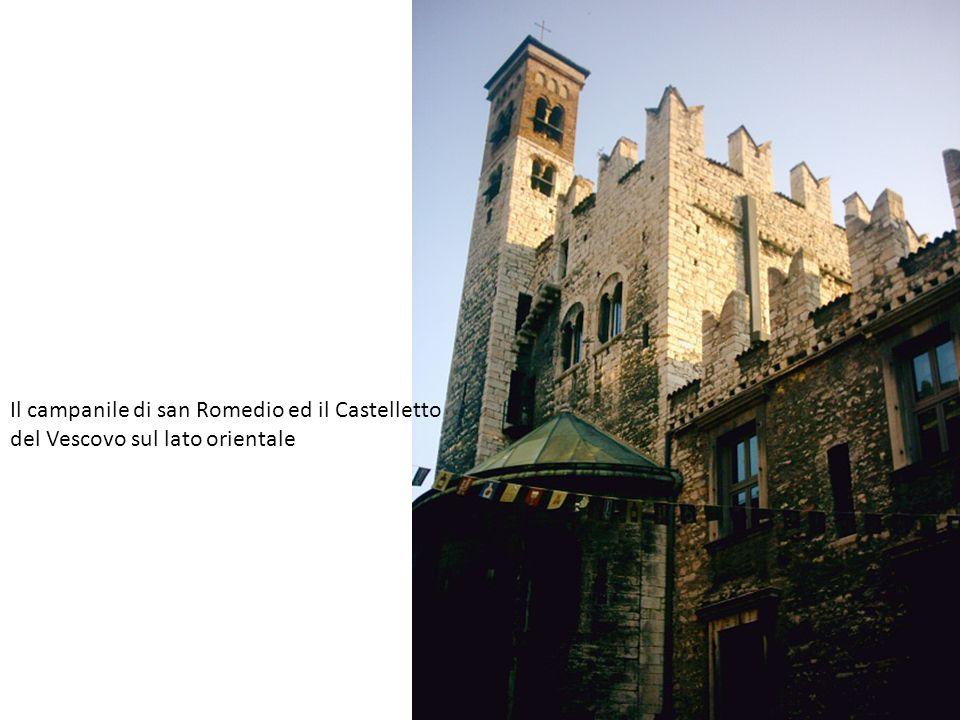 Il campanile di san Romedio ed il Castelletto del Vescovo sul lato orientale