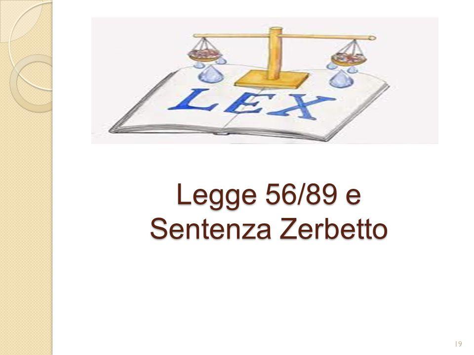Legge 56/89 e Sentenza Zerbetto