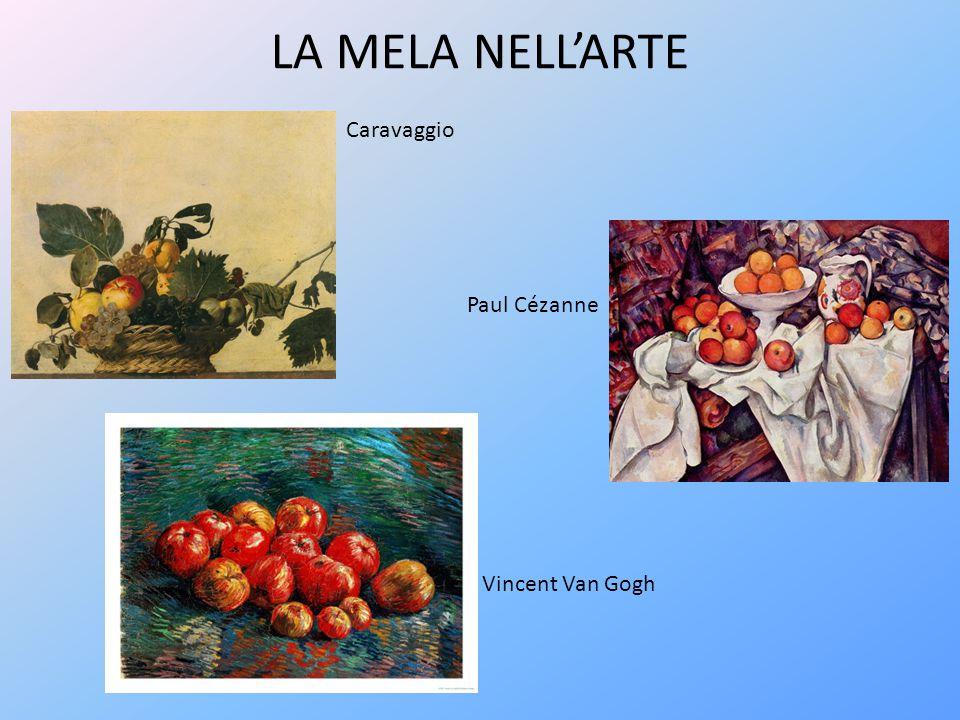 LA MELA NELL'ARTE Caravaggio Paul Cézanne Vincent Van Gogh