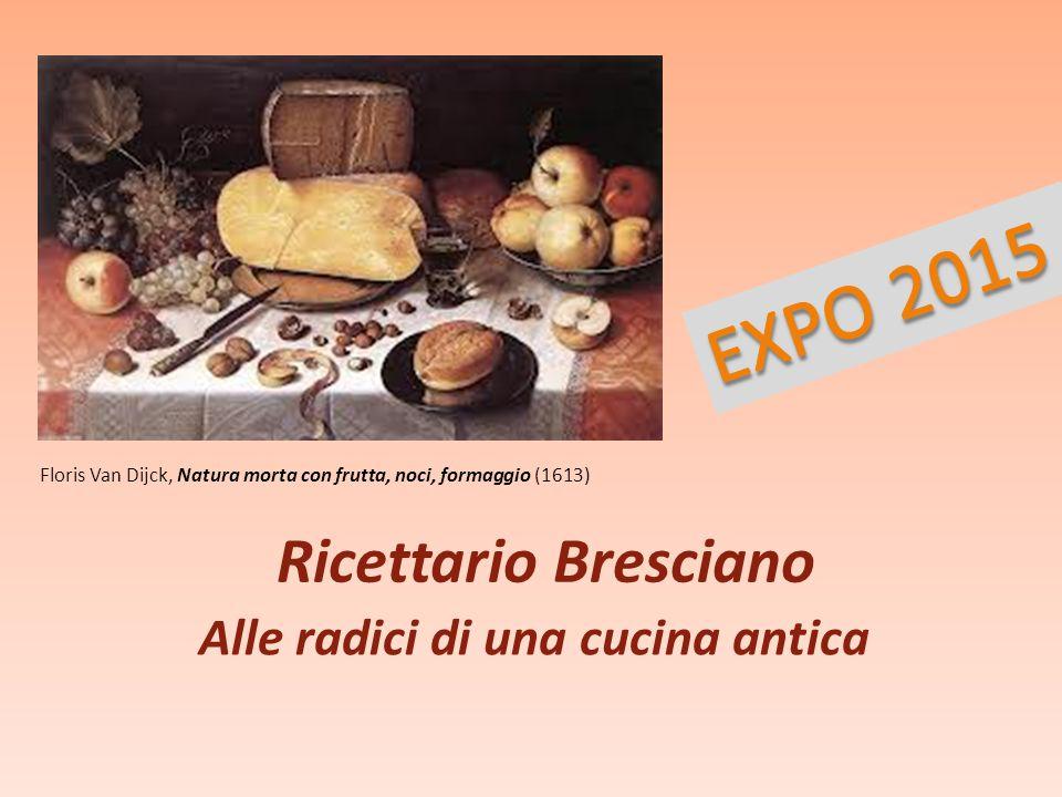 EXPO 2015 Ricettario Bresciano Alle radici di una cucina antica