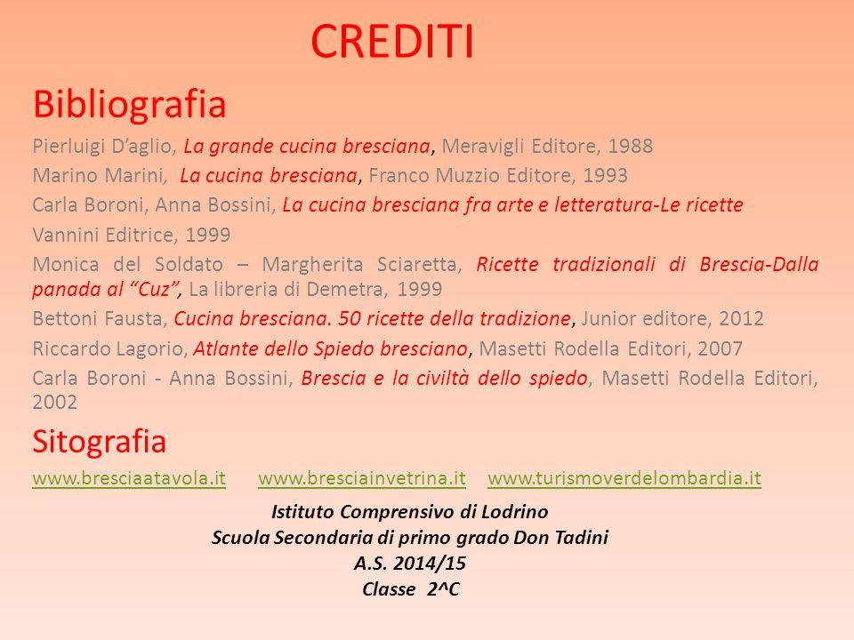 CREDITI Bibliografia Sitografia