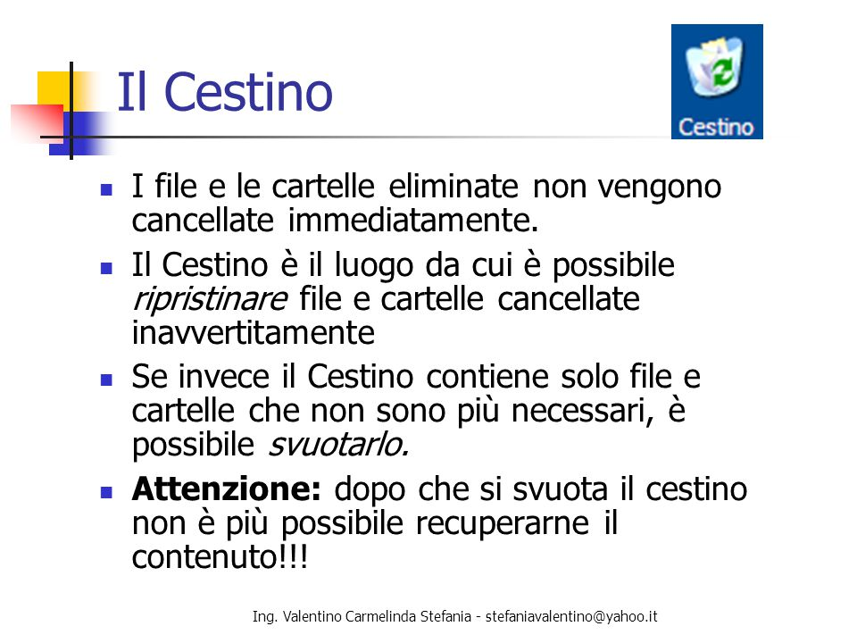 Ing. Valentino Carmelinda Stefania - stefaniavalentino@yahoo.it