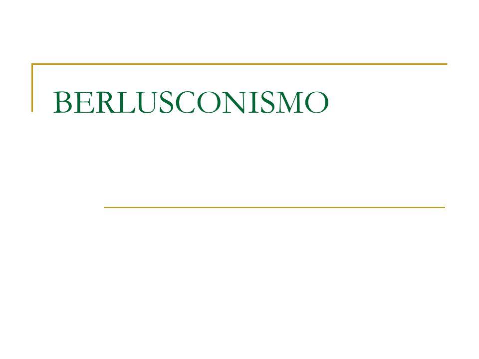 BERLUSCONISMO