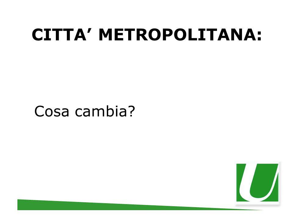 CITTA' METROPOLITANA: