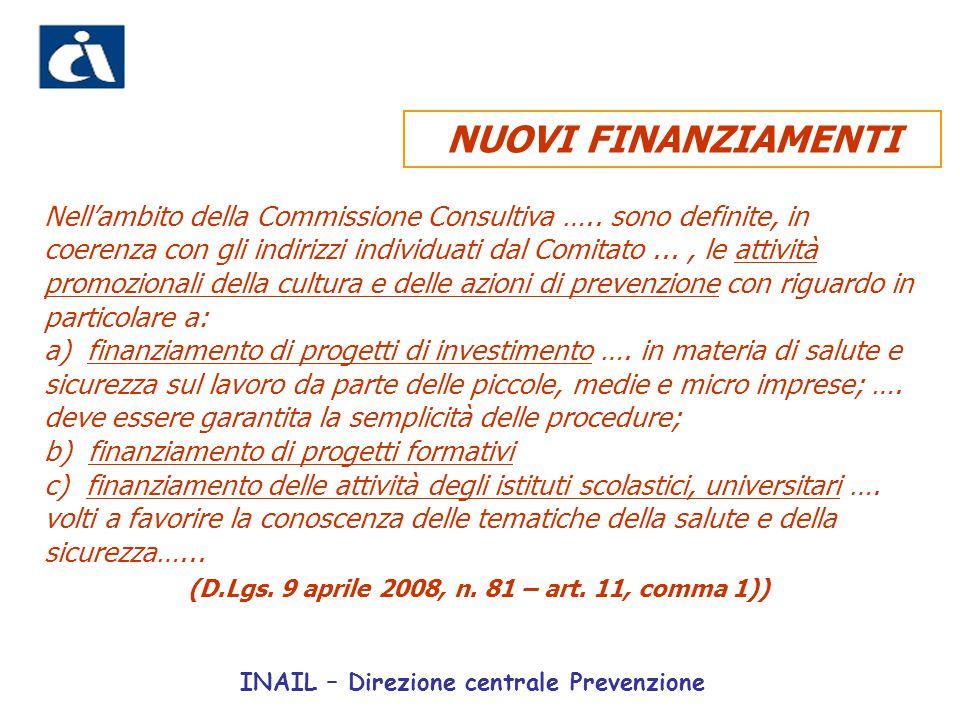 (D.Lgs. 9 aprile 2008, n. 81 – art. 11, comma 1))