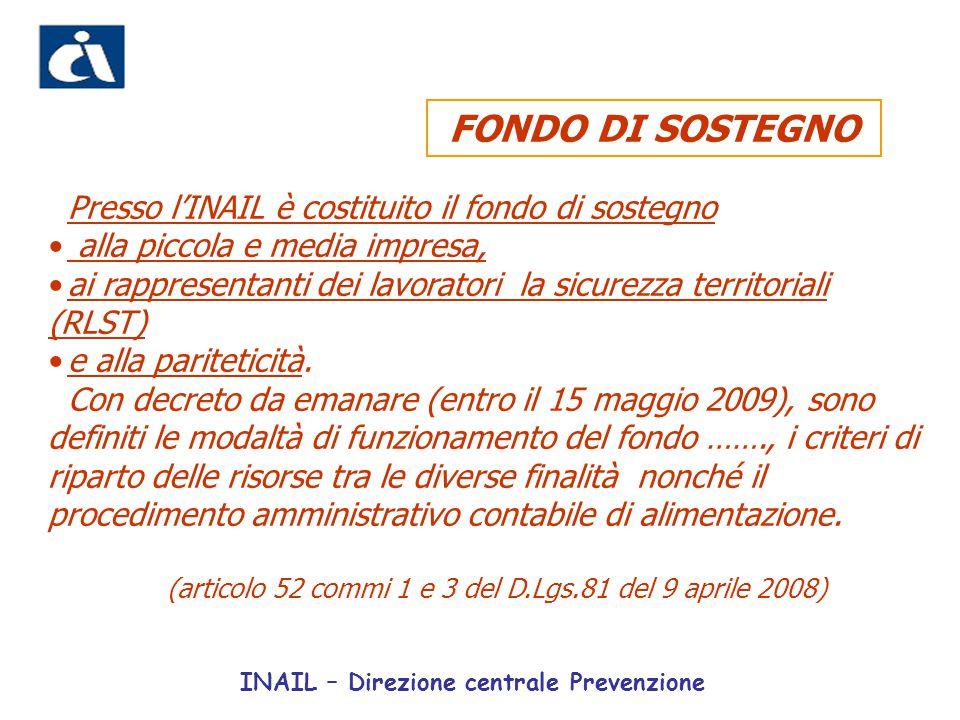 (articolo 52 commi 1 e 3 del D.Lgs.81 del 9 aprile 2008)